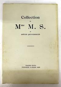 Collection de Mme M. S. et autres provenances: Catalogue de Tableaux des Ecoles allemande, espagnole, flamande, Française, hollandaise et italienne du XVIe au XXe siècle