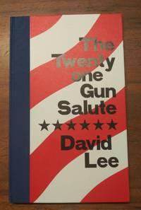 The Twenty one Gun Salute
