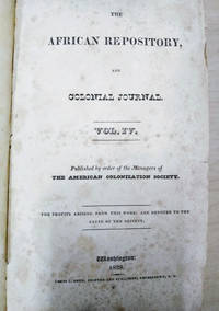 The African Repository and Colonial Journal, Vol. IV