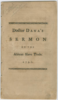 Opposing the African Slave Trade - 1790 New Haven Sermon