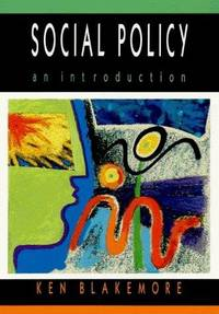 Social Policy: An Introduction by  Kenneth Blakemore - Paperback - 1998 - from Bookbarn (SKU: 1882307)