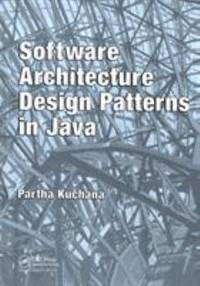 Software Architecture Design Patterns In Java By Kuchana Partha