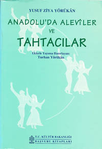 Anadolu'da Aleviler Ve Tahtacilar