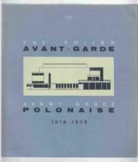 Avant-Garde Polonaise Urbanisme-Architecture / Awangarda Polska  Urbanistyka Architektura / The Polish Avant-Garde Architecture  Town-Planning 1918-1939