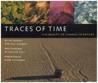 Traces of Time: The Beauty of Change in Nature: An Exploratorium Book