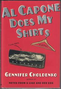 Al Capone Does My Shirts by  Gennifer CHOLDENKO - Signed First Edition - 2004 - from Cleveland Book Company and Biblio.com