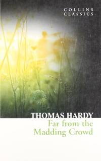image of Far From the Madding Crowd (Collins Classics)