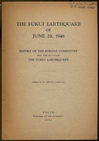 image of The Fukui Earthquake of June 28, 1948: Report of the Special Committee for the Study of The Fukui Earthquake