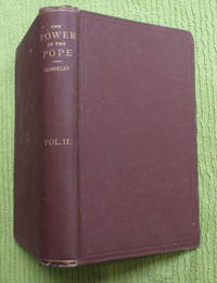 The Power of the Pope During the Middle Ages (Volume 2 only)