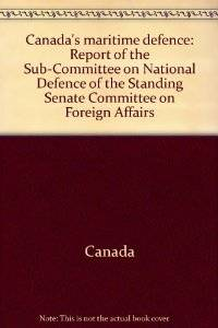 Canada's Maritime Defence by Canadian Senate - Paperback - May 1983 - from SeaWaves Press and Biblio.com