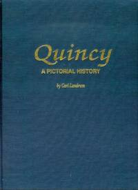 Quincy: A Pictorial History