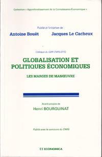 Globalisation et politiques économiques.  Les marges de manoeuvre.