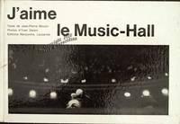 J'aime le music-hall.