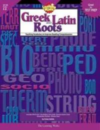 Learning Works Greek and Latin Roots - Grade Level 4 to 8