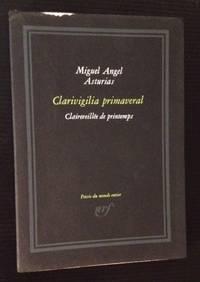 Clarivigilia Primaveral/ Claireveillee De Printemps