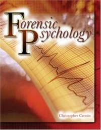 FORENSIC PSYCHOLOGY by CRONIN  CHRISTOPHER - Paperback - 2008-12-19 - from Books Express (SKU: 075752530X)