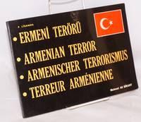 image of Ermeni terörü / Armenian terror / Armenischer Terrorismus / Terreur arménienne
