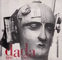 Dada 1916-1966 - Documents of the International Dada Movement