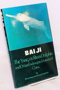 image of Bai Ji: The Yangtze Rive Dolphin and Other Endangered Animals of China