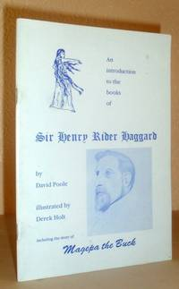 An Introduction to the Books of Sir Henry Rider Haggard
