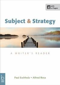 Subject and Strategy : A Writer's Reader