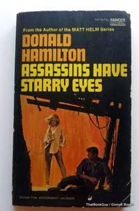 Assassins Have Starry Eyes (Former Title - Assignment Murder)