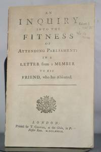 An Inquiry into the Fitness of Attending Parliament