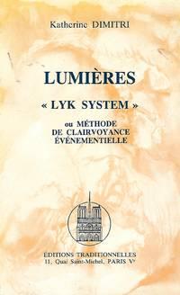 Lumières, Lyk System ou méthode de clairvoyance événementielle