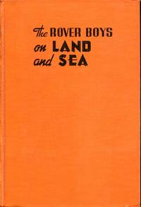 image of The Rover Boys on Land and Sea, or the Crusoes of Seven Islands