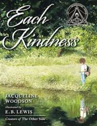 image of Each Kindness (Jane Addams Award Book (Awards))