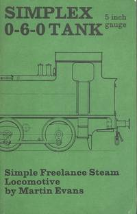 Simplex 0-6-0 Tank 5 inch Gauge Simple Freelance Steam Locomotive