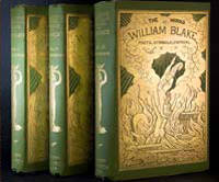 THE WORKS OF WILLIAM BLAKE  POETIC, SYMBOLIC, AND CRITICAL ... WITH LITHOGRAPHS OF THE ILLUSTRATED 'PROPHETIC BOOKS,' AND A MEMOIR AND INTERPRETATION...