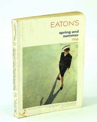 Eaton's of Canada Spring and Summer Catalogue [Catalog] 1966