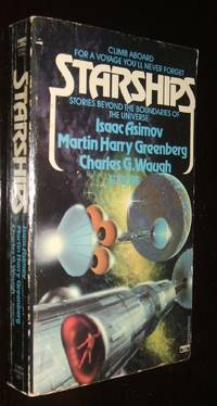 Starships by Isaac Asimov; Martin Harry Greenberg; Charles G. Waugh - Paperback - first thus - 1983 - from biblioboy (SKU: 92418)