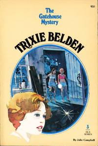 TRIXIE BELDEN: THE GATEHOUSE MYSTERY, #3.