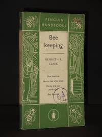 Beekeeping: [Bee Keeping] (Penguin Handbook No. PH15)