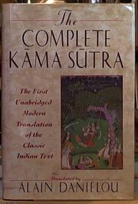 image of The Complete Kama Sutra; The 1st Modern Translation of the Classic Indian Text