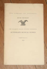 Autograph Musical Scores in the Coolidge Foundation Collection