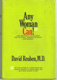 ANY WOMAN CAN!  Love and Sexual Fulfillment for the Single, Widowed,  Divorced and Married