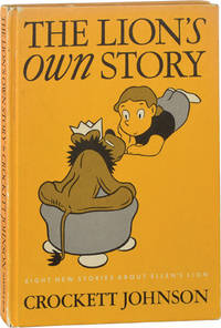 The Lion's Own Story: Eight New Stories About Ellen's Lion (First Edition)