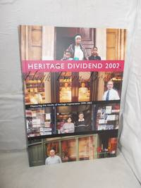 The Heritage Dividend 2002: Measuring the Results of English Heritage Regeneration 1999-2002