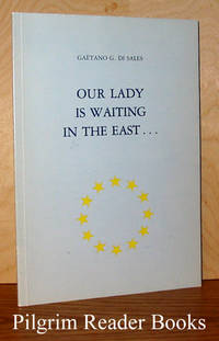 Our Lady Is Waiting in the East