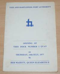 image of Opening of Tees Dock Number 2 Quay on Thrusday 14th July 1977 by Her Majesty, Queen Elizabeth II
