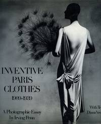 Inventive Paris Clothes, 1909-1939; A Photographic Essay