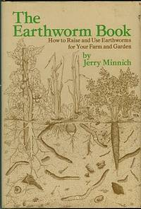 image of The Earthworm Book: How To Raise And Use Earthworms For Your Farm And Garden
