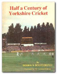 image of Half A Century Of Yorkshire Cricket
