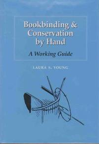 BOOKBINDING & CONSERVATION BY HAND A Working Guide