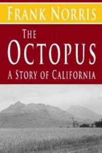 image of The Octopus : A Story of California