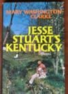 Jesse Stuart's Kentucky (Signed Presentation Copy)