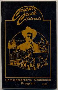 image of Cripple Creek Colorado: Commemorative Centennial Program